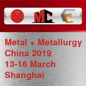 Metal + Metallurgy China 2019, 13-16 March, Shanghai